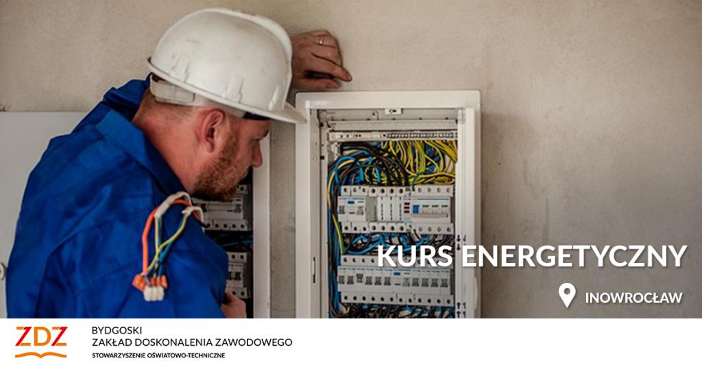 Kurs energetyczno-elektryczny, szkolenie ONLINE